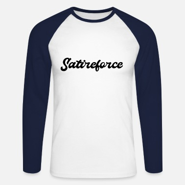 Satire satire Force - Mannen baseball longsleeve