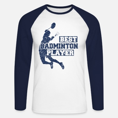 Badminton Badminton badminton badminton badminton - T-shirt manches longues baseball Homme