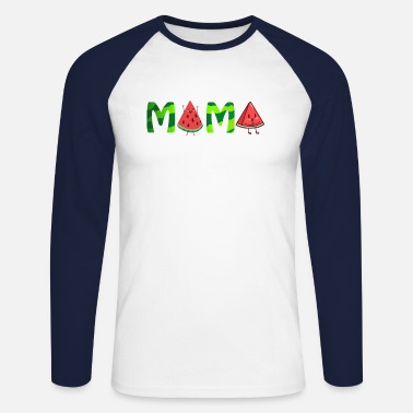 Mama Funny Mama Watermelon Mothers Day - Men's Longsleeve Baseball T-Shirt