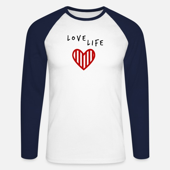 Love Long Sleeve Shirts - Love Life Joie de vivre Bliss life - Men's Longsleeve Baseball T-Shirt white/navy