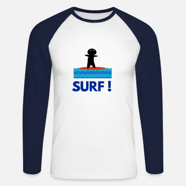 Surfer Surfers surfers surf surf - T-shirt manches longues baseball Homme