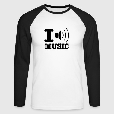 I love music / I speaker music FR - T-shirt baseball manches longues Homme