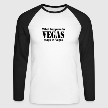 What happens in Vegas, stays in Vegas - Männer Baseballshirt langarm