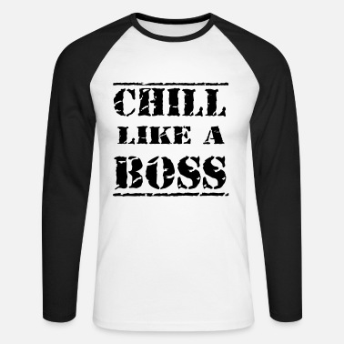 Like A Boss Chill like a boss - Mannen baseballshirt lange mouw