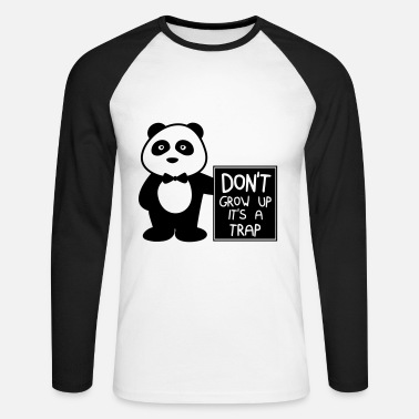 Humour Don't grow up it's a trap - Men's Long Sleeve Baseball T-Shirt