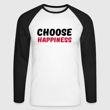 Choose happiness - Langermet baseball-skjorte for menn