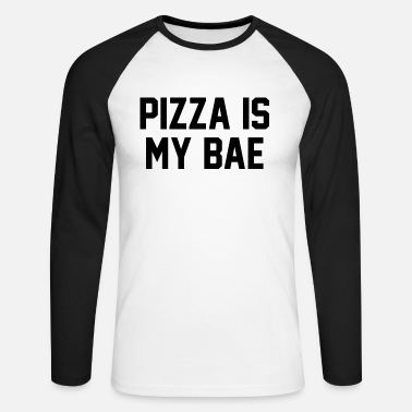 Italien Pizza Quote Pizza Is My Bae - T-shirt baseball manches longues Homme