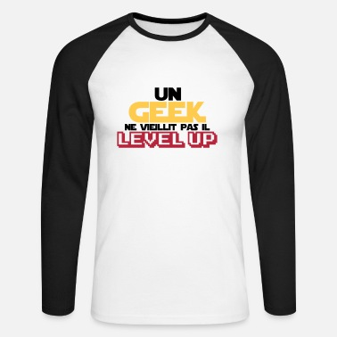 Jeu citations geek et gamer(level up) - T-shirt baseball manches longues Homme