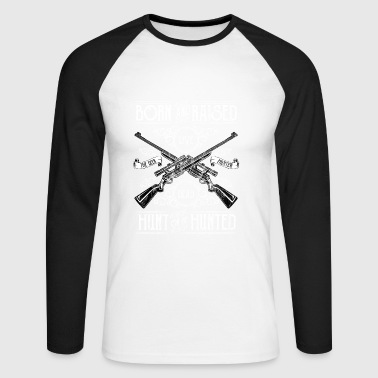 Hunting HUNT OR BE HUNTED - hunting and hunting shirt motif - Men's Long Sleeve Baseball T-Shirt
