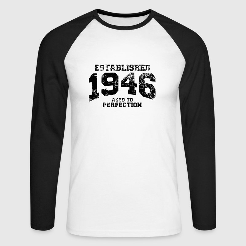 established 1946 - aged to perfection (uk) - Men's Long Sleeve Baseball T-Shirt