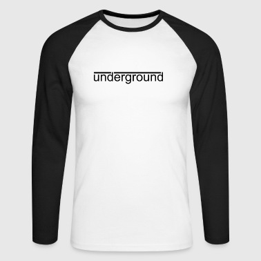 Underground underground - Men's Long Sleeve Baseball T-Shirt