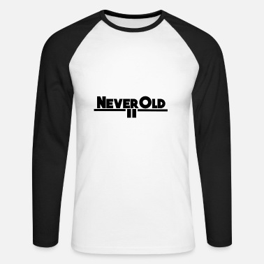 Stylish NeverOld Stylish - Men's Long Sleeve Baseball T-Shirt