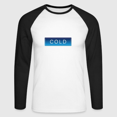 COLD cold winter cold christmas - Men's Long Sleeve Baseball T-Shirt