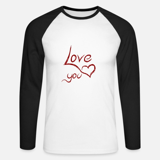 Love Long sleeve shirts - love you - love you - Men's Longsleeve Baseball T-Shirt white/black