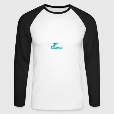 Wave On the wave - On the wave - Men's Long Sleeve Baseball T-Shirt