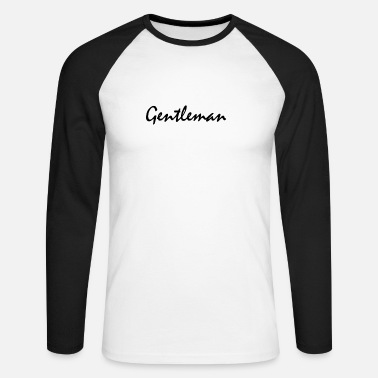 Gentleman Gentleman - Men's Long Sleeve Baseball T-Shirt
