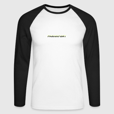 Frankfurt Frankfurt - Men's Long Sleeve Baseball T-Shirt