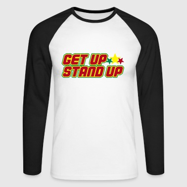 get up stand up - Men's Long Sleeve Baseball T-Shirt