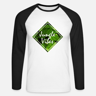 Jungle jungle vibes jungle jungle leaves - Men's Longsleeve Baseball T-Shirt