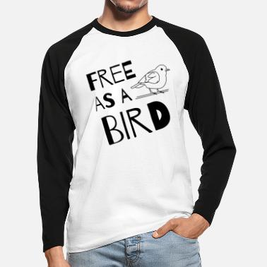 Bird Free as a bird - Men's Longsleeve Baseball T-Shirt