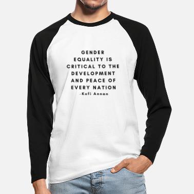 Kofi Gender equality quote Kofi Annan - Men's Longsleeve Baseball T-Shirt