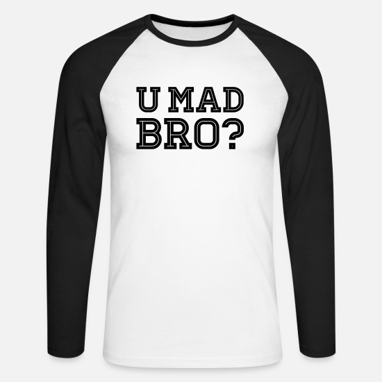Keep Calm Shirts met lange mouwen - Like a cool you mad geek story bro typography - Mannen baseball longsleeve wit/zwart