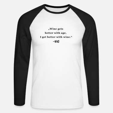 Wine Quote - Mannen baseball longsleeve