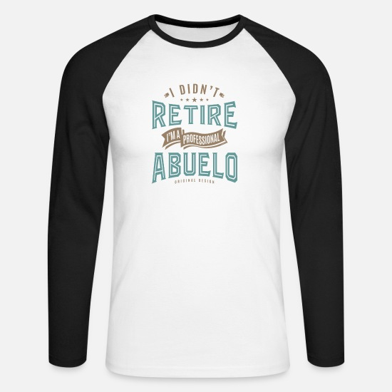 Father's Day Long Sleeve Shirts - Professional Abuelo - Men's Longsleeve Baseball T-Shirt white/black