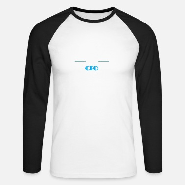 Ceo Clothes CEO - Of course I'm awesome. I'm a CEO - Men's Longsleeve Baseball T-Shirt
