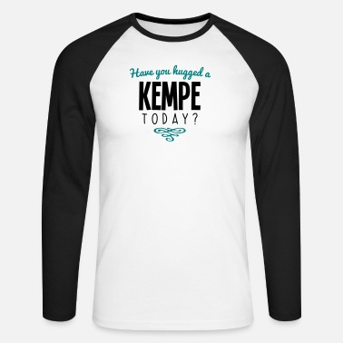 Kemping have you hugged a kempe name today - Men's Longsleeve Baseball T-Shirt