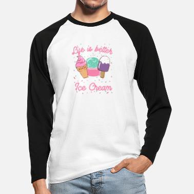 Ice Life is better with ice cream ice cream gift - Men's Longsleeve Baseball T-Shirt
