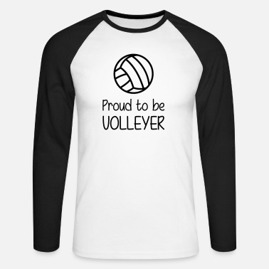 Volleyer Proud to be Volleyer - Men's Longsleeve Baseball T-Shirt
