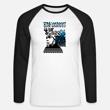 Hiphop Old School Old school is my school - T-shirt manches longues baseball Homme
