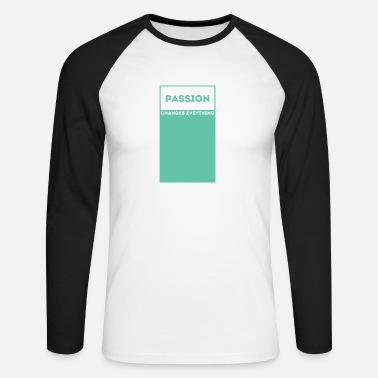 Passion Passion / passion - Men's Longsleeve Baseball T-Shirt