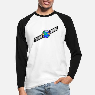 Global think global / global denken / global - Männer Baseball Langarmshirt