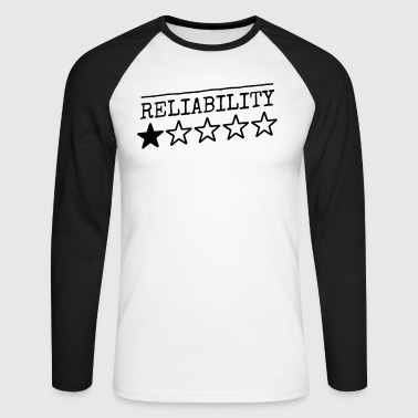 reliability - Men's Long Sleeve Baseball T-Shirt