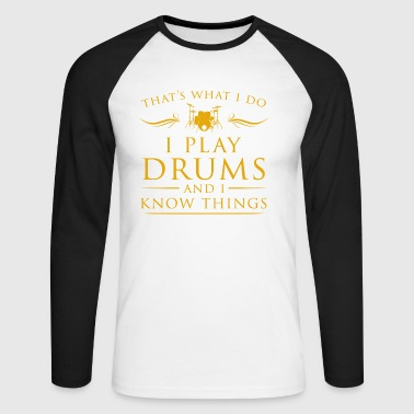 I play drums cool sayings - Men's Long Sleeve Baseball T-Shirt