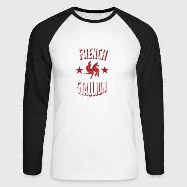 French Stallion - Men's Long Sleeve Baseball T-Shirt