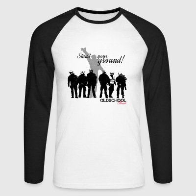 OLDSCHOOL Classic Stand your ground! - Men's Long Sleeve Baseball T-Shirt