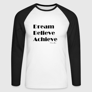 DREAM BELIEVE ACHIEVE - T-shirt baseball manches longues Homme