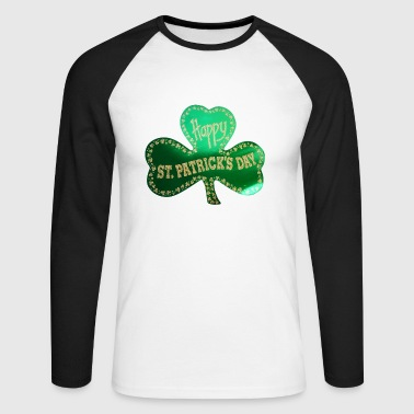 Happy St. Patricks Day Three leaf clover - Men's Long Sleeve Baseball T-Shirt