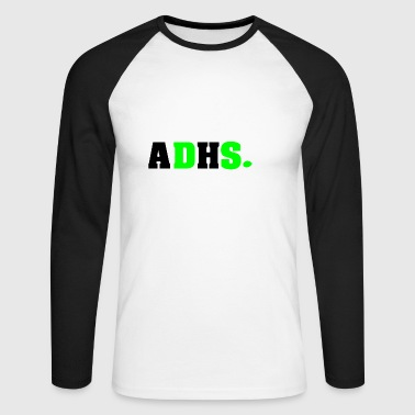 ADHS3 - Men's Long Sleeve Baseball T-Shirt
