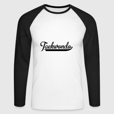 2541614 15447223 taekwondo - Men's Long Sleeve Baseball T-Shirt