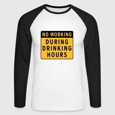 no working during drinking hour Leisure beer break - Men's Long Sleeve Baseball T-Shirt