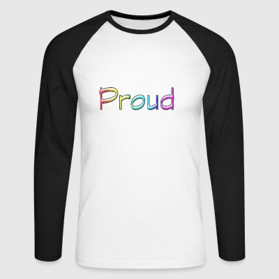 Proud Rainbow - Men's Long Sleeve Baseball T-Shirt