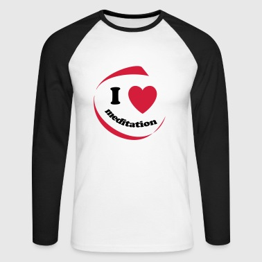 I love meditation - Men's Long Sleeve Baseball T-Shirt