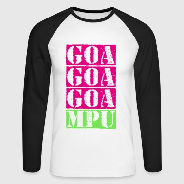 GOA, GOA, GOA, MPU !! - Men's Long Sleeve Baseball T-Shirt