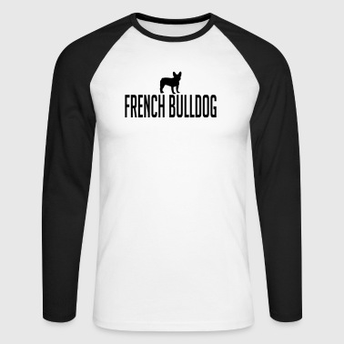 FRENCH BULLDOG dog - Men's Long Sleeve Baseball T-Shirt