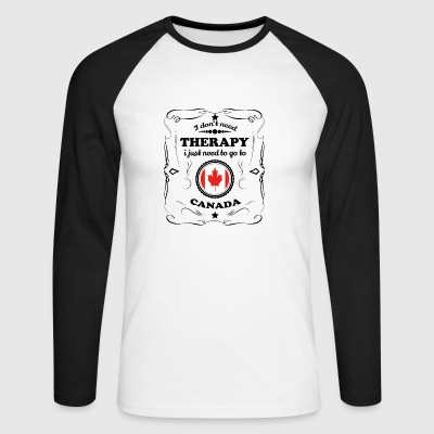 DON T NEED THERAPY GO CANADA - Men's Long Sleeve Baseball T-Shirt