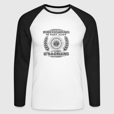 not a calling hobby job bestimmung Feuerwehrmann 2 - Men's Long Sleeve Baseball T-Shirt